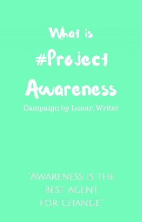 What is #ProjectAwareness? by ProjectAwareness
