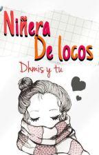 Niñera de locos. DHMISX_____ by Lachicalibreta