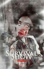 Survival Show [ MalayFic18++ ] by HanNihilist