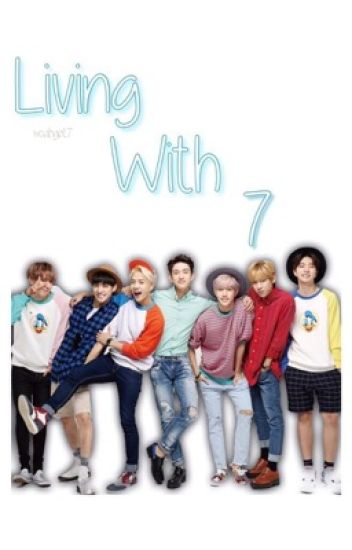 Living with 7 || Got7 / Blackpink - ♡ - Wattpad