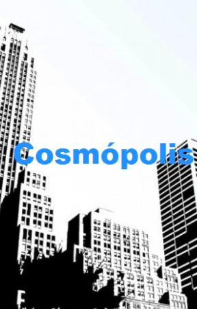Cosmópolis by VampiricLove