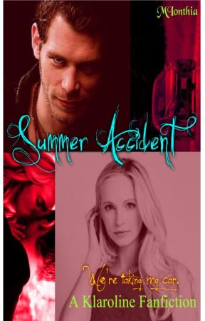 Klaroline - Summer Accident by MIonthia
