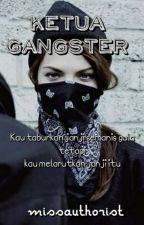 Ketua Gangster by missauthorist