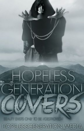 Hopeless Generation Covers by HGMedia