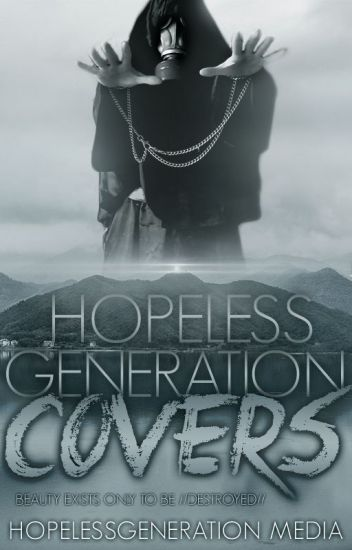 Hopeless Generation Covers