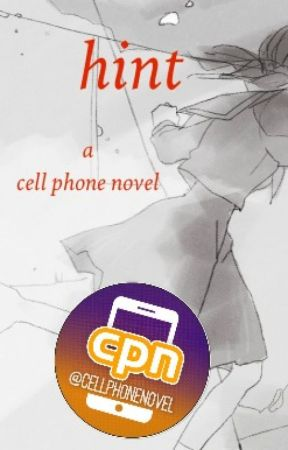 hint - cell phone novel by on1g1r1