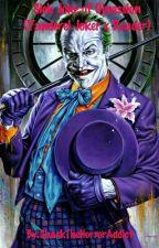 Sick Joke of Obsession (Yandere! Joker x Reader) by SharkTheHorrorAddict