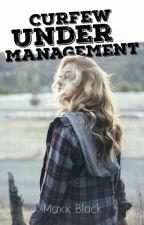 Curfew Under Management by Maxxblack