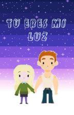 Ahora tu eres mi Luz by MonsterProtti