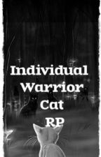 Individual Warrior Cat RP by Dawnfur11