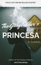 The Gang leader's Princessa by yvonne500