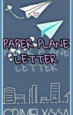 Paper Plane letter(KathNielFF) by BlackPrincess_17