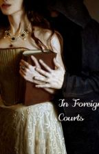 In Foreign Courts by kitsimmons