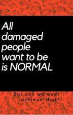 Normal  by sadgurlstories