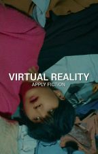 VIRTUAL REALITY ➳ APPLY FICTION by taespresso