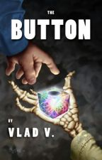 The Button by The_Vlad
