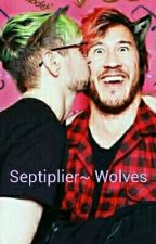 Septiplier~ Wolves  by NinjaSOwlStudios