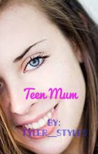 Teen Mum by _Twyler_CabbageTree_