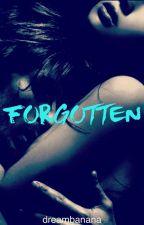 Forgotten by dreambanana