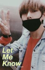 Let Me Know   k.th bday special  by littlepjm