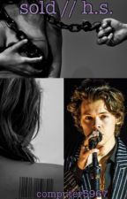 Sold | {Harry Styles} by computer5967