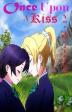 Once Upon a Kiss (NozoEli fanfic)(AU)(Futanari) by YuriWriter