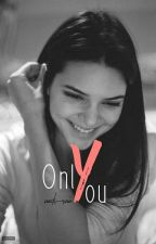 Only You by nadi-raa