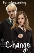 Change - A Dramione Love Story by onlymrsmalfoy