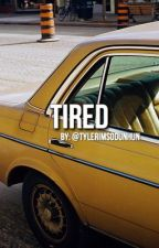 Tired //Grethan by tylerimsodunhun