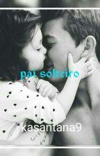 pai solteiro by KahSantana9
