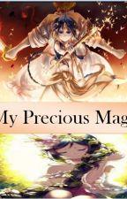 My Precious Magi((Magi Fanfic))  by BlackEmpress146
