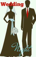 Wedding Night by swayyy