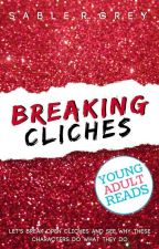 Breaking Cliches [Diary/Roleplay] by authoressthings