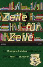 Kurzgeschichten Wettbewerb - Zeile für Zeile by WeltDerBuecher