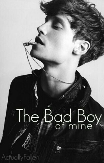 The Bad Boy of Mine