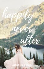 Happily Never After by angelicaegis