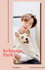 KELUARGA PARK (Chanbaek)✔ by mollaseulkka