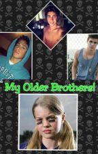 My Older Brothers (in editing) *Completed* by niallsbaby1234