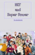 NCT and Super Powers by kookiekokola