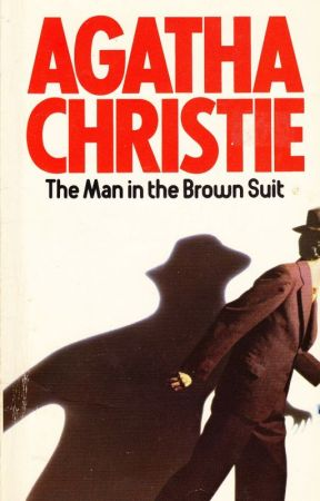 The Man In The Brown Suit - a novel by Agatha Christie - CHAPTER ...