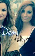 Demi Adopts (Lesbian Story) by DdLovatoFanfics