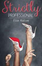 Strictly Professional by VampireBunny2154