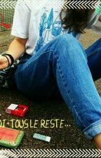 Toi+Moi+Tout le reste... by MlineCholet