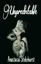 Unpredictable by AnastasiaStokehurst