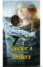 Doctor's Orders ( CR7) by StylesandRonaldo