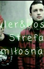 Tyler&Josh - Strefa miłosna. [zakończone]  by BlackPetronell