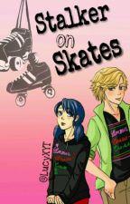 Stalker on Skates [CZ] by LucyXYT