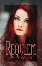 Requiem by Serayna
