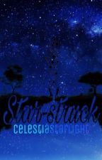 Star-struck (Zodiac Stories) by CelestiaStarlight