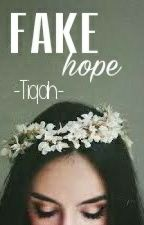 "Fakehope "")) by tiqah03"